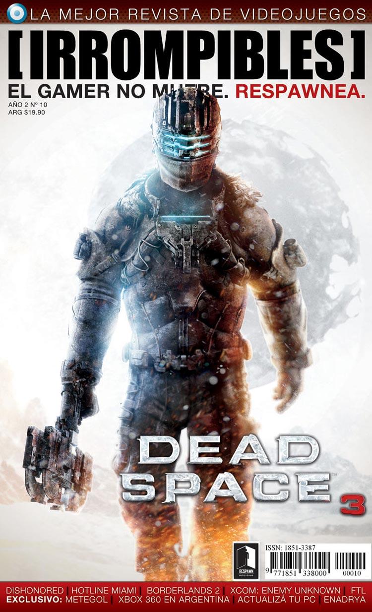 Revista [IRROMPIBLES] 10: DEAD SPACE 3