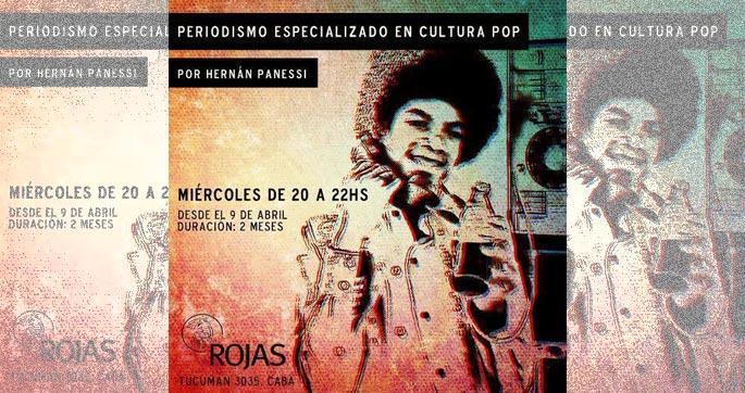 Periodismo-especializado-en-cultura-pop por Hernan Panessi