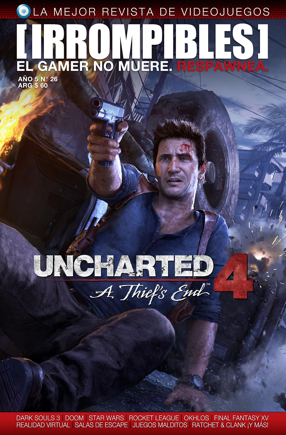 Revista irrompibles 26: Uncharted 4: A Thief's End