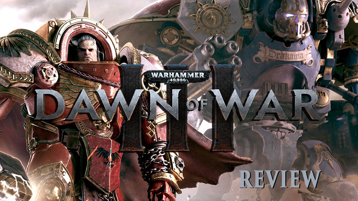 dawn of war 3 review